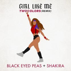 Black Eyed Peas - GIRL LIKE ME (twocolors extended)