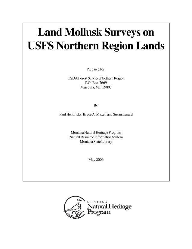 Land mollusk surveys on USFS Northern Region lands by Paul Hendricks