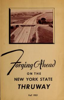 Forging ahead on the New York State Thruway by Seymour B. Durst